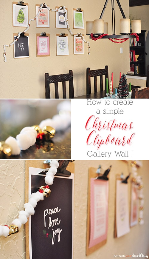Christmas Clipboard Gallery Wall, Delineate Your Dwelling