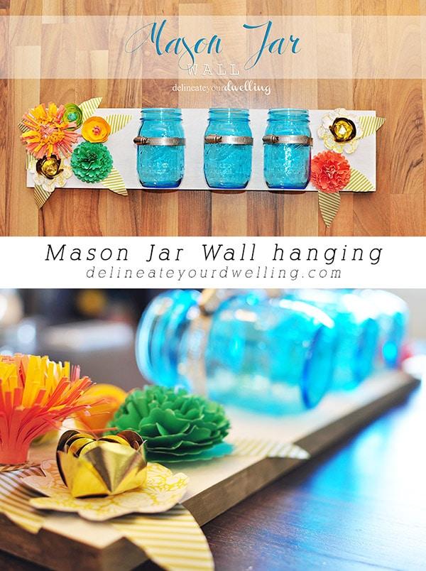 Mason Jar Wall hanging, Delineateyourdwelling.com