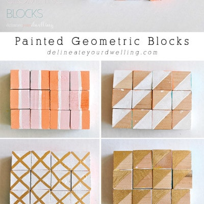 Painted Geometric Blocks, Delineateyourdwelling.com