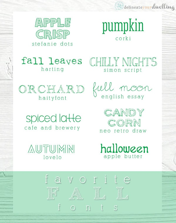 My Favorite Fall fonts, Delineate Your Dwelling #autumn