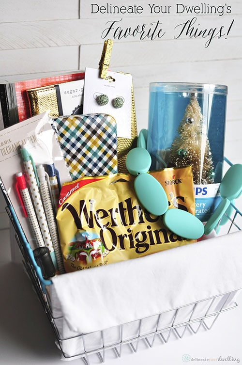 My Favorite Things Basket, Delineate Your Dwelling
