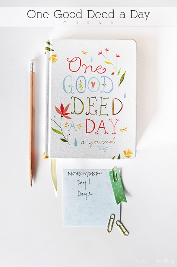 A Thankful Mindset as Thanksgiving nears! One Good Deed a Day book, Delineate Your Dwelling