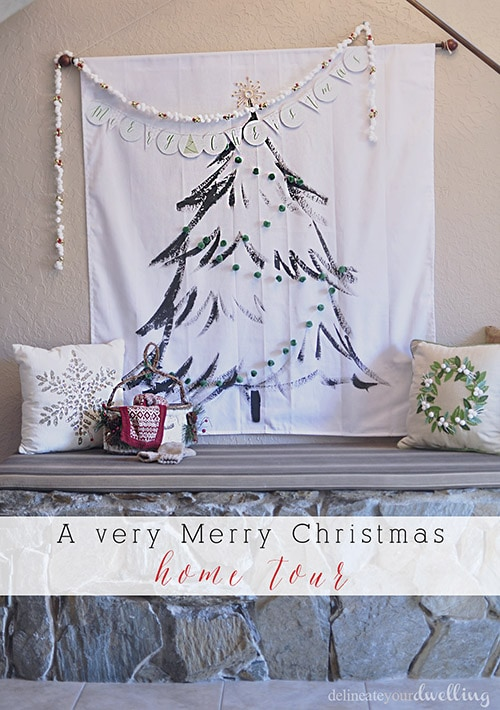 A Very Merry Christmas Home Tour, Delineateyourdwelling.com