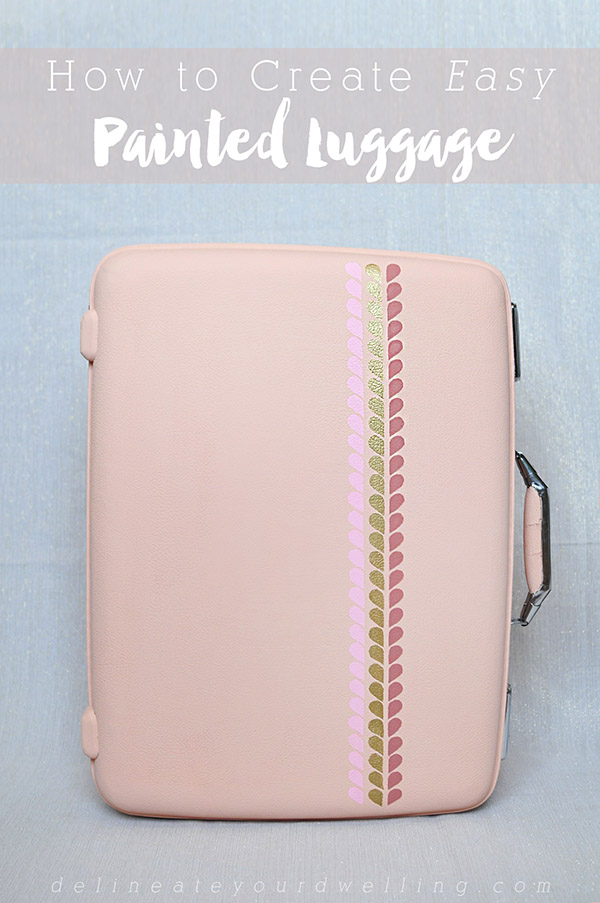 Easy Painted Luggage, Delineateyourdwelling.com