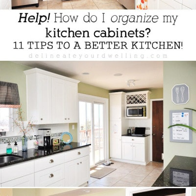 Organizing Kitchen Cabinets, Delineateyourdwelling.com