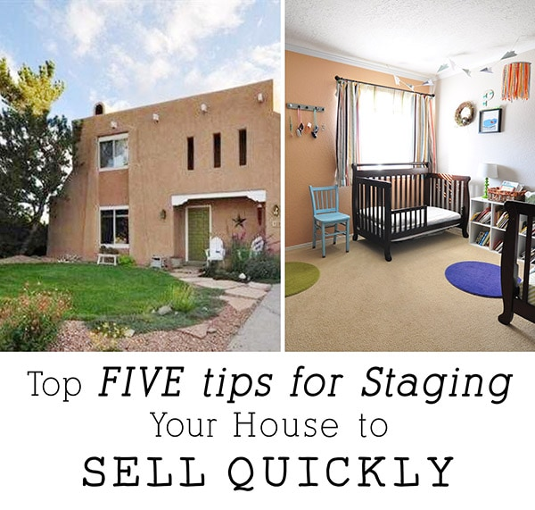 How To Stage A House Prior To Selling: FIVE Tips For Staging Your House To Sell Quickly + FREE