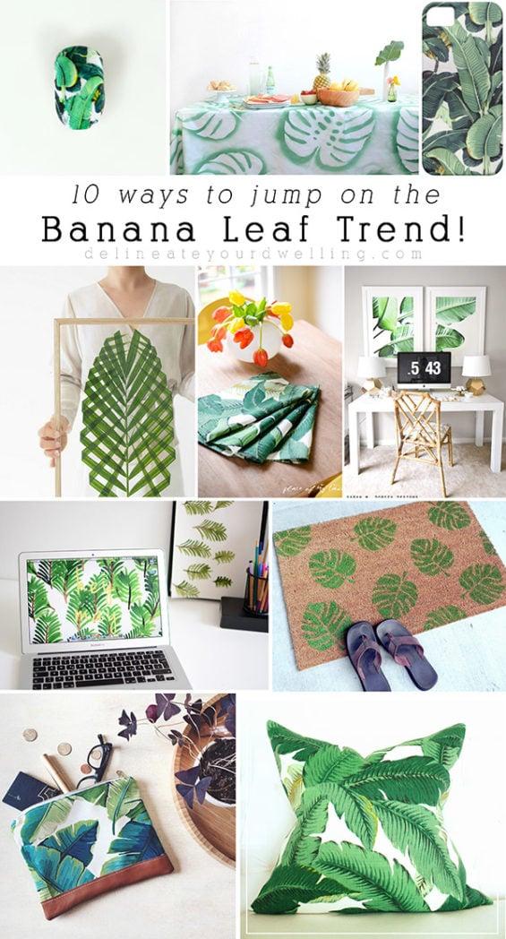 Banana Leaf DIY trend, Delineateyourdwelling.com
