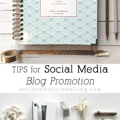 Social Media Blog Promotion, Delineateyourdwelling.com