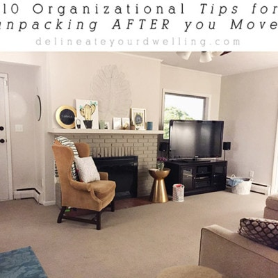1 10 Tips for Unpacking After a Move
