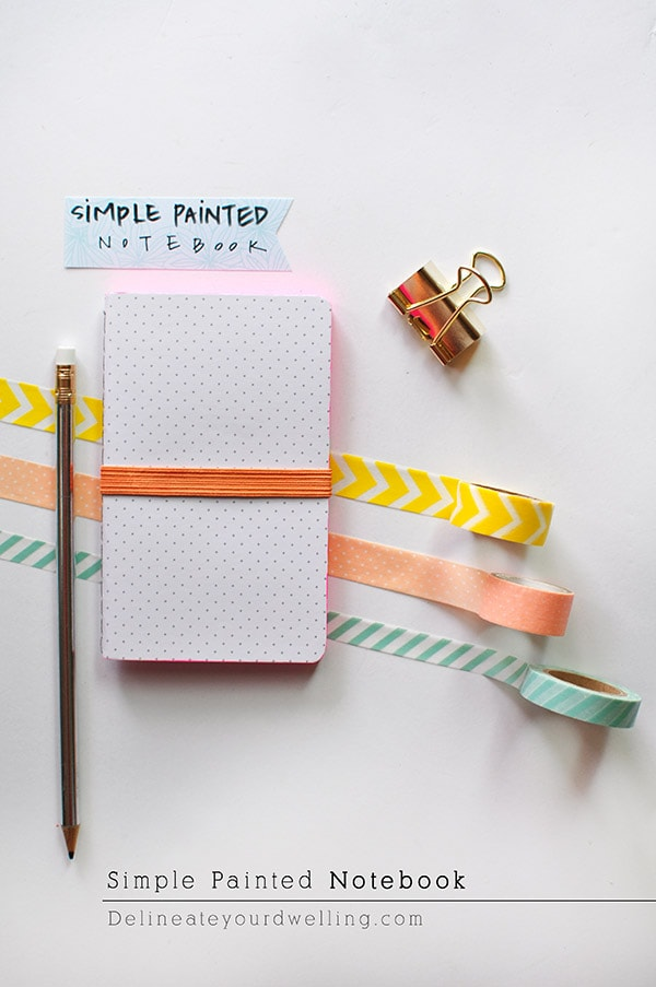 Simple Painted Notebook, Delineateyourdwelling.com