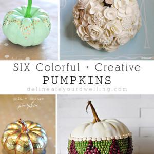 1 Six Colorful and Creative Pumpkins