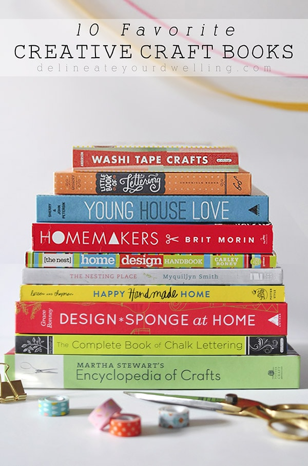 10 Favorite Creative Craft Books, Delineateyourdwelling.com