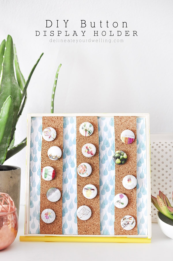 DIY Button Display Holder, Delineate Your Dwelling