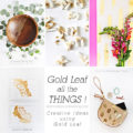 1 Creative Gold Foil Roundup