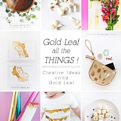 Let's Gold Leaf all the Things!! Creative Gold Leaf Roundup, Delineate Your Dwelling