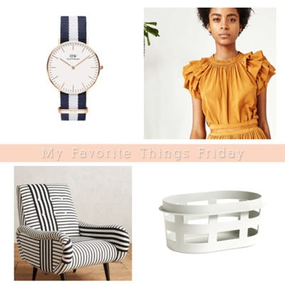 My Favorite Things Friday