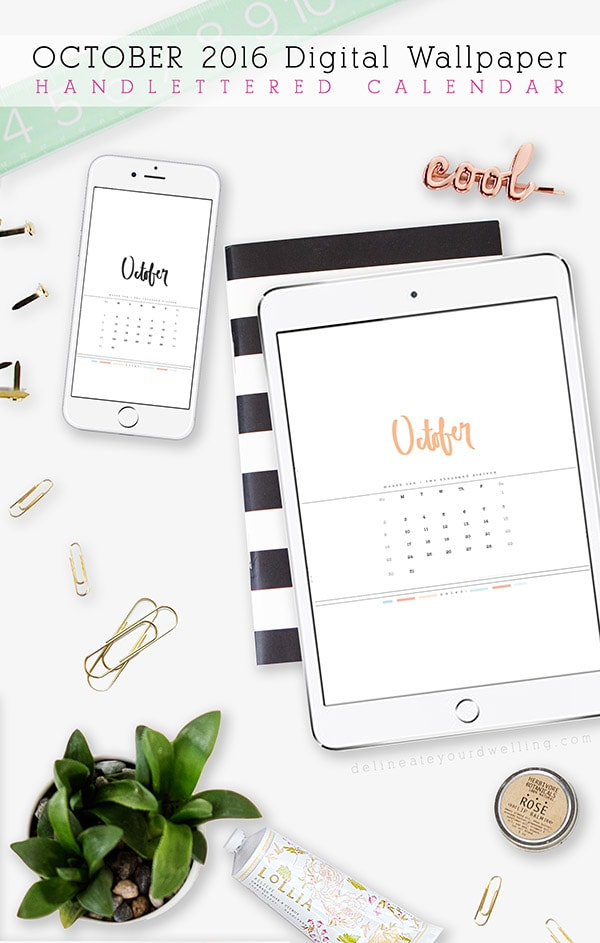 FREE October 2016 digital Hand Lettered calendar!! Delineate Your Dwelling
