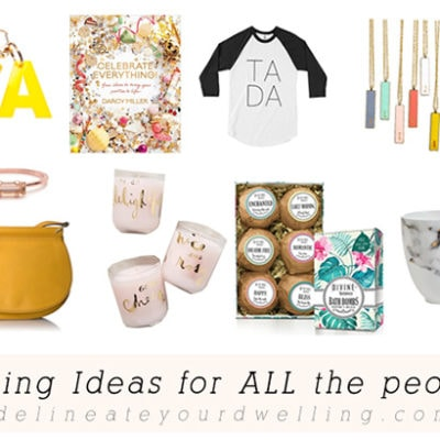Gifting Ideas for all the people!