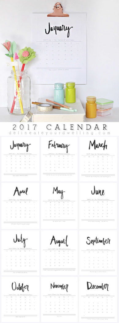 2017 Free Hand Lettered Calendar, Delineate Your Dwelling