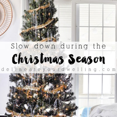 Slow Down during the Christmas Season