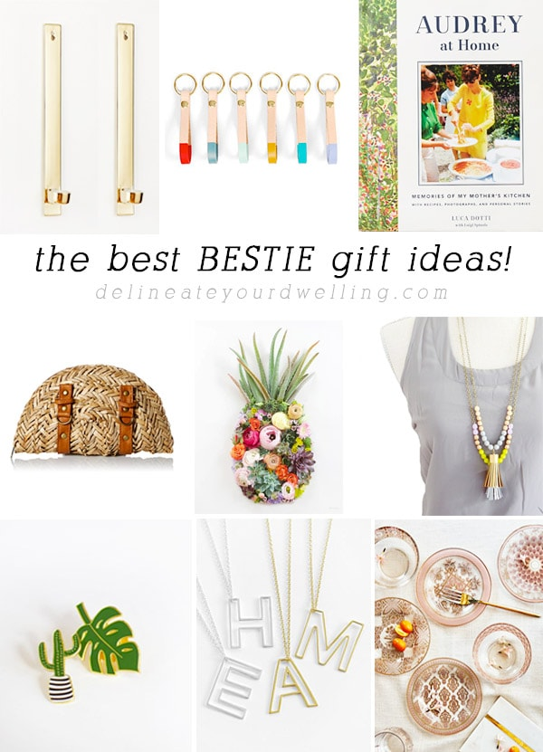 The Best Bestie Gift Ideas! Delineate Your Dwelling