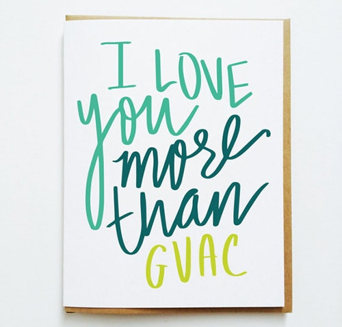 More than guac, Valentine's Day Card