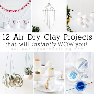 12 Air Dry Clay projects that will instantly wow you!
