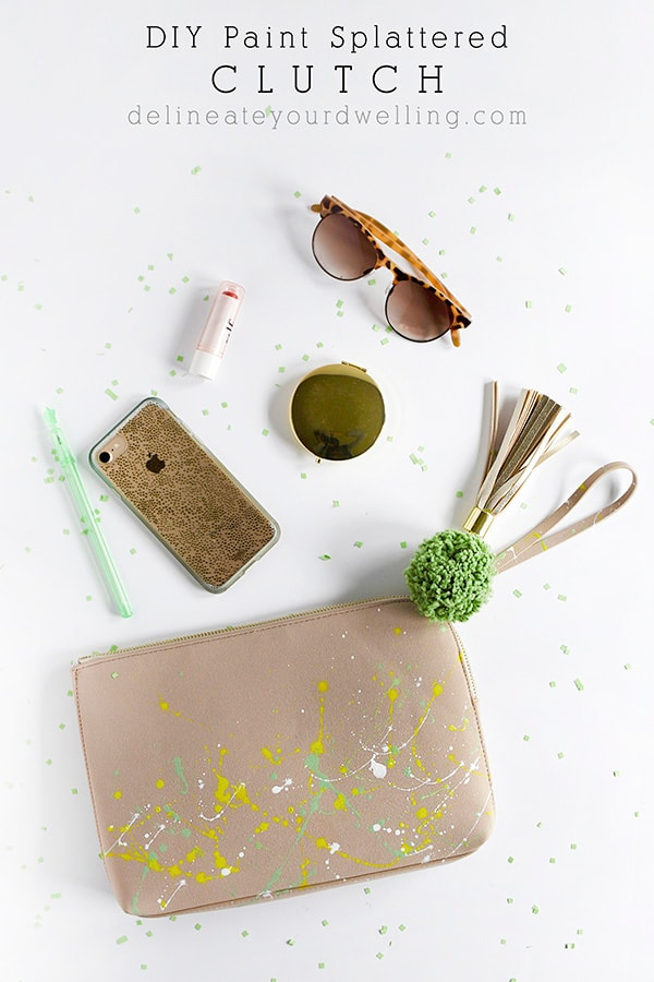 How to create a DIY Paint Splattered Clutch in no time at all! Delineate Your Dwelling