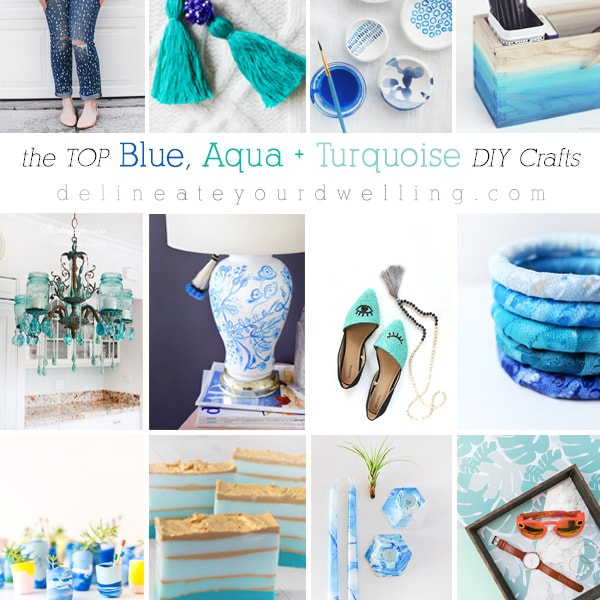 The Top Blue, Aqua and Turquoise DIY Crafts