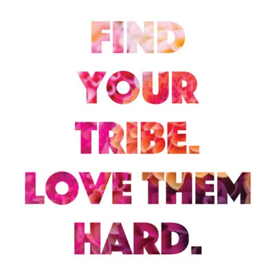 1 Find Your Tribe