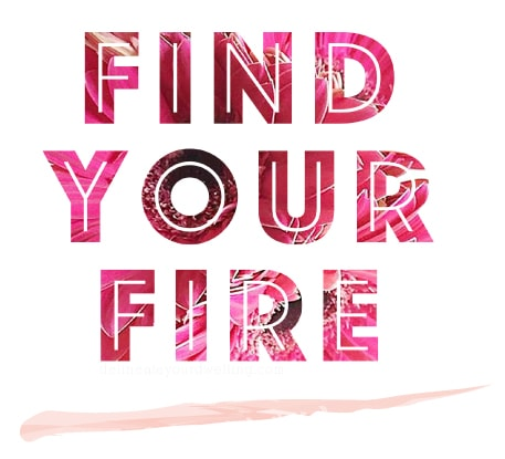 Find Your Fire printable