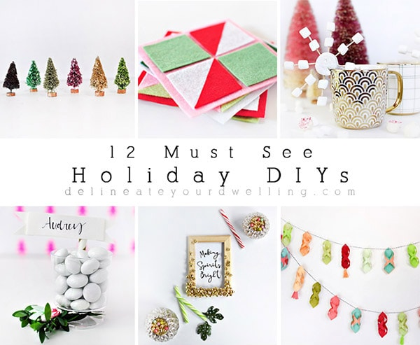 12 Must See Holiday DIYs