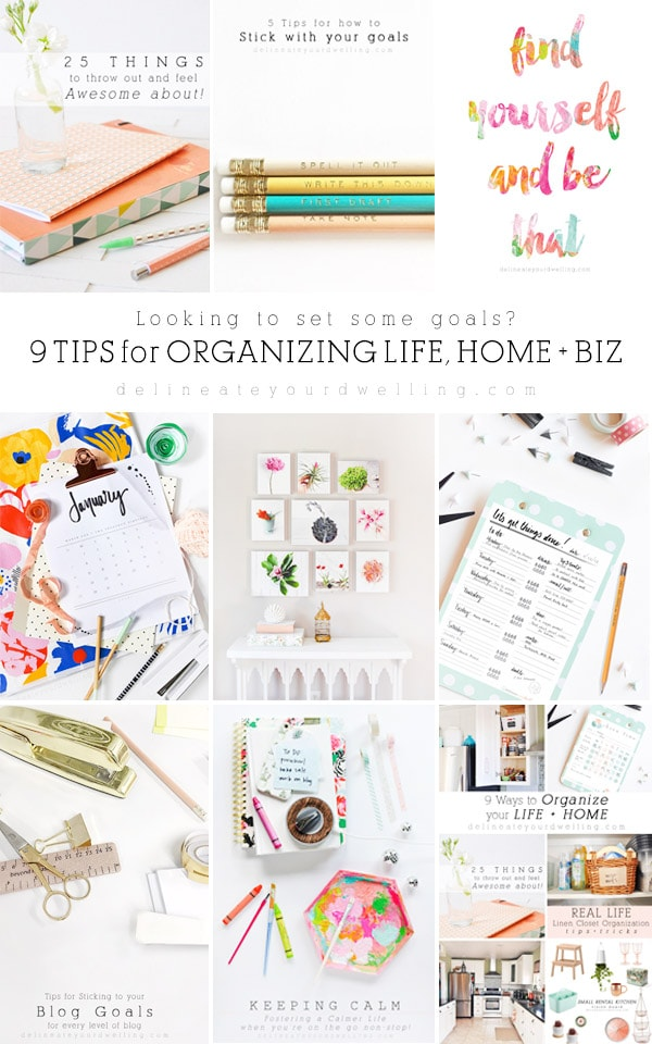 Start making your New Year's Goals and Organization for Life, Home + Business, Delineate Your Dwelling
