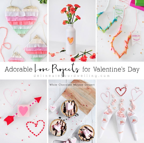 Adorable LOVE Projects for Valentine's Day