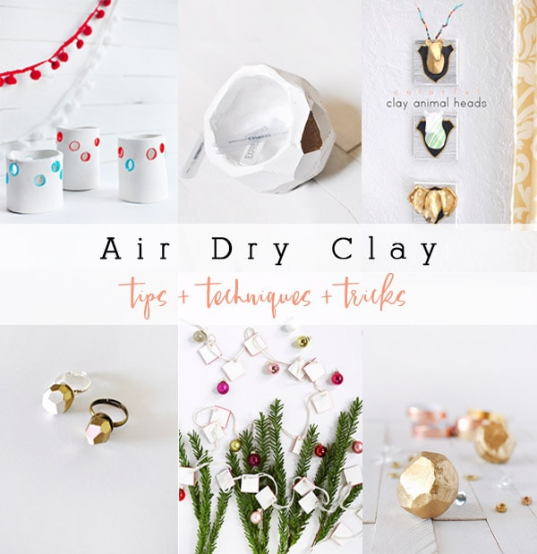 1 Air Dry Clay Tips