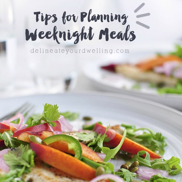 Tips for Planning Weeknight Meals